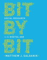 Bit by Bit: Social Research in the...