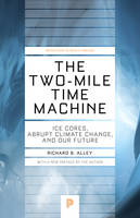The Two-Mile Time Machine: Ice Cores,...