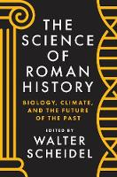 The Science of Roman History: ...
