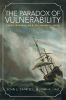 The Paradox of Vulnerability: States,...