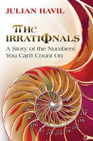 The Irrationals: A Story of the...