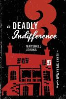 A Deadly Indifference: A Henry...