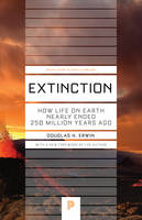 Extinction: How Life on Earth Nearly...