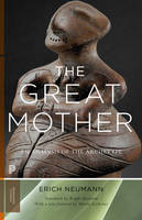 The Great Mother: An Analysis of the...