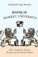 Creating the Market University: How...
