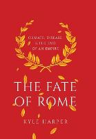 The Fate of Rome: Climate, Disease,...