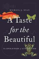 A Taste for the Beautiful: The...