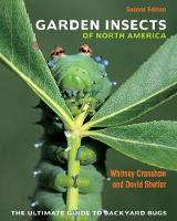 Garden Insects of North America: The...