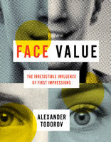 Face Value: The Irresistible ...