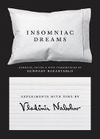 Insomniac Dreams: Experiments with...