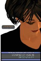Coming of Age in Second Life: An...