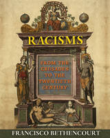 Racisms: From the Crusades to the...