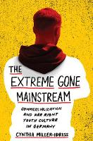 The Extreme Gone Mainstream:...