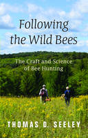 Following the Wild Bees: The Craft ...