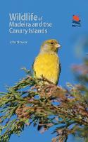 Wildlife of Madeira and the Canary...