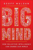 Big Mind: How Collective Intelligence...