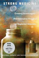 Strong Medicine: Creating Incentives...