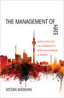 The Management of Hate: Nation,...