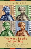 The Many Deaths of Jew Suss: The...