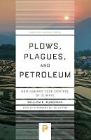 Plows, Plagues, and Petroleum: How...