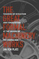 The Great Formal Machinery Works:...