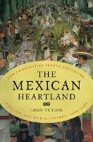 The Mexican Heartland: How ...