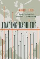 Trading Barriers: Immigration and the...