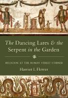 The Dancing Lares and the Serpent in...