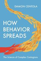 How Behavior Spreads: The Science of...