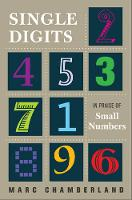 Single Digits: In Praise of Small...