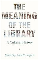 The Meaning of the Library: A ...