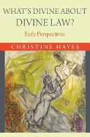 What's Divine About Divine Law?: ...