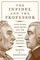 The Infidel and the Professor: David...
