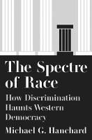 The Spectre of Race: How...