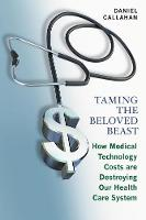 Taming the Beloved Beast: How Medical...