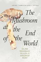 The Mushroom at the End of the World:...