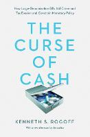 The Curse of Cash: How...