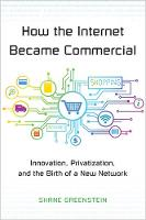 How the Internet Became Commercial:...