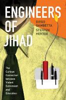 Engineers of Jihad: The Curious...