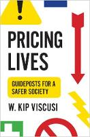 Pricing Lives: Guideposts for a Safer...