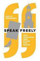 Speak Freely: Why Universities Must...