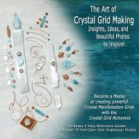 The Art of Crystal Grid Making:...