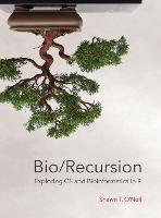 Bio/Recursion: Exploring CS and...