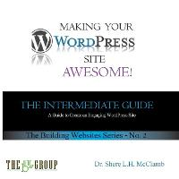 Making Your Wordpress Site Awesome:...