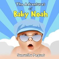 The Adventures of Baby Noah: Prayers...