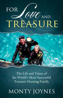 For Love and Ttreasure: The Life and...