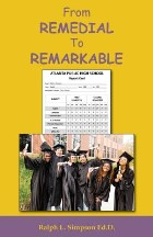 From Remedial to Remarkable