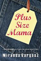 Plus Size Mama: An Overweight Mom ...