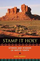 Stamp It Holy: Stories and Wisdom of...