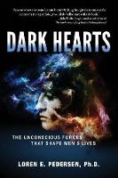 Dark Hearts: The Unconscious Forces...